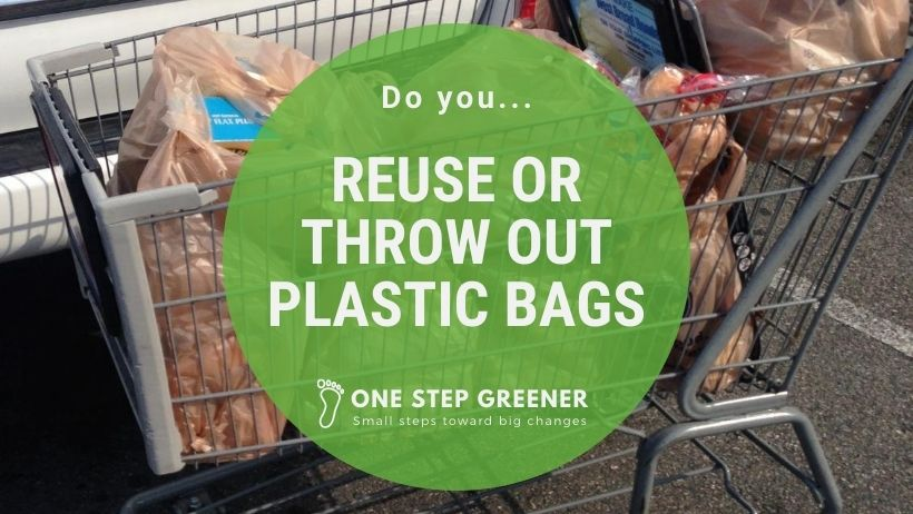 Do you reuse or throw away plastic bags - Featured Image