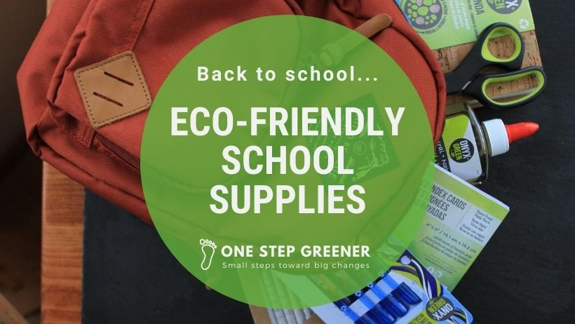 Eco Friendly School Supplies - Featured Image