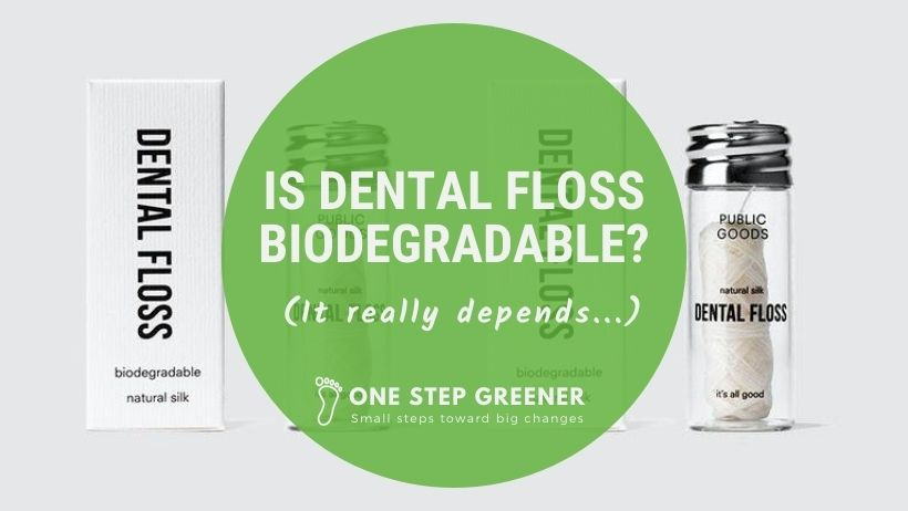 Is Dental Floss Biodegradeable - Featured Image