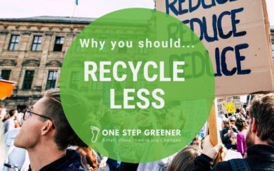Why you should recycle less, and how it will save you money.