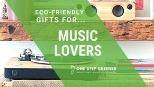 Eco Friendly Gifts Music Lovers - Featured Image
