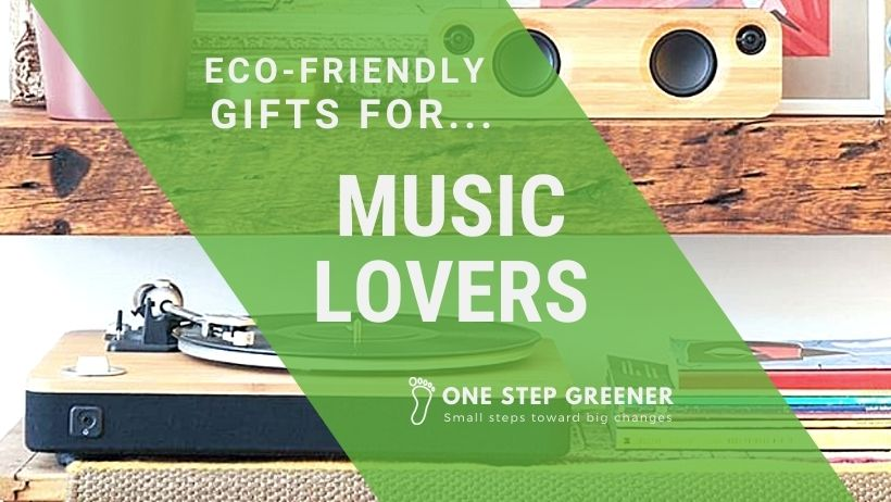 Eco-Friendly Gifts for Music Lovers