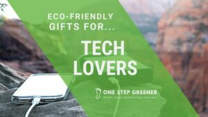 Eco Friendly Gifts for Tech Lovers - Featured Image
