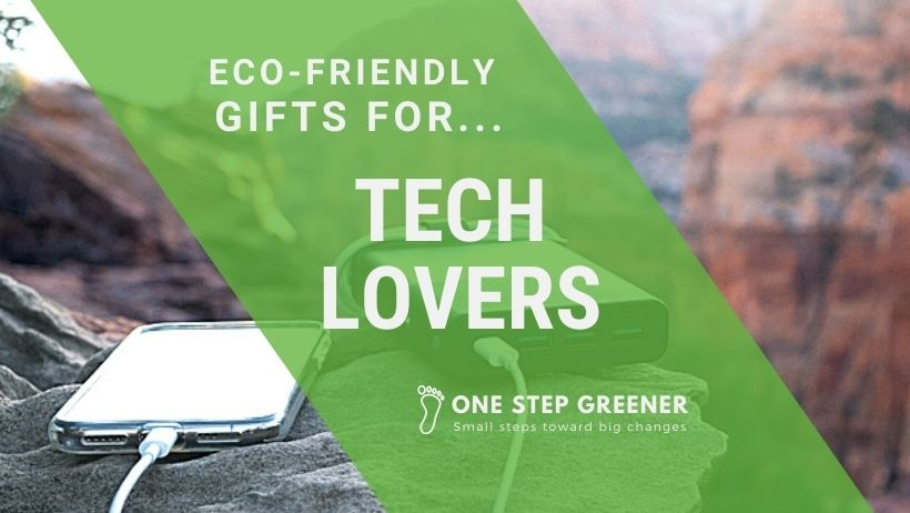 Eco-Friendly Gifts for Tech Lovers
