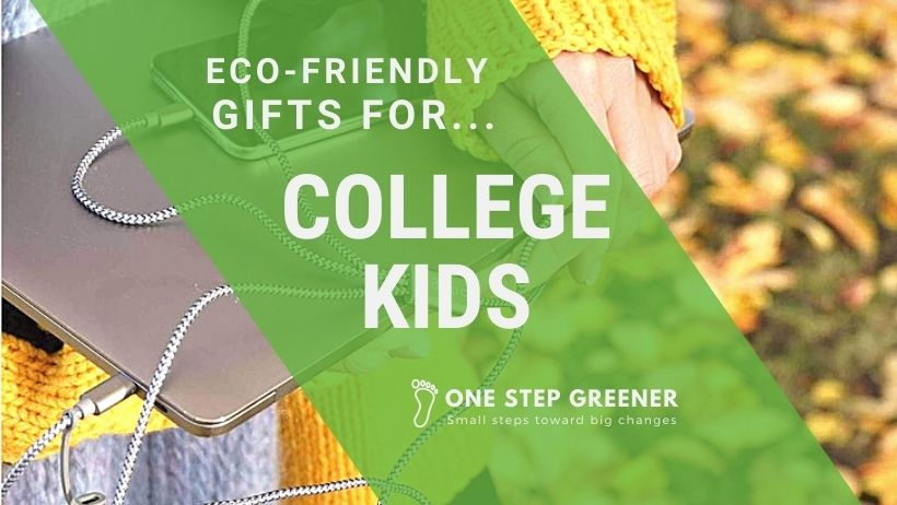 Eco-Friendly Gifts for College Kids