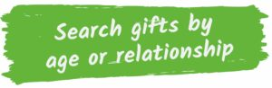 Search gifts by age or relationship